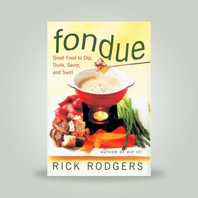 """Book, """"Fondue"""" by Rick Rodgers"""