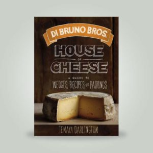 "Book, ""Di Bruno Bros. House of Cheese"" by Tenaya Darlington"