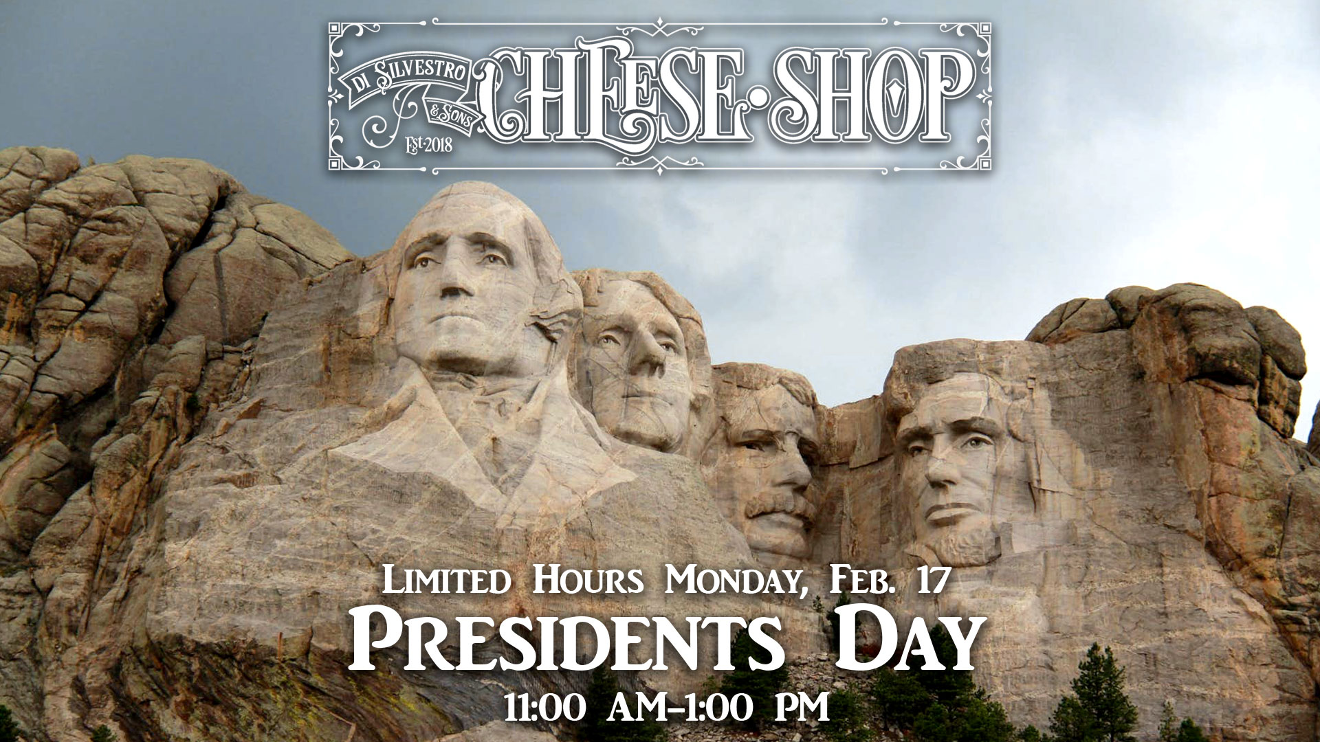 Mount Rushmore - Limited store hours 2/17 for Presidents Day!